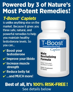 [T-Boost: Powered by 3 of Nature's Most Potent Remedies!]